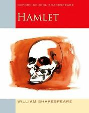 Oxford School Shakespeare: Hamlet by William Shakespeare (2009, Paperback)