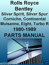 ROLLS-ROYCE Bentley 1980-1989 PARTS MANUAL Silver Spirit Spur Corniche 8 Cont CD