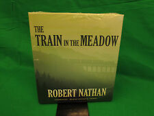 The Train in the Meadow Audio CD – March 15, 2014 by Robert Nathan (Author)