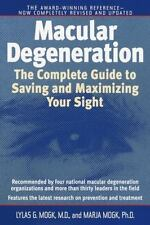 Macular Degeneration: The Complete Guide to Saving and Maximizing Your-ExLibrary