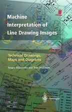 Machine Interpretation of Line Drawing Images : Technical Drawings, Maps and...