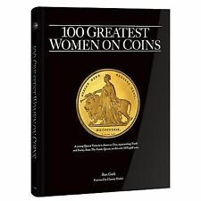 100 Greatest Women on Coins by Ron Guth (2015, Hardcover)