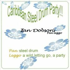 Ian Dobson`s Pan Leggo-Caribbean Steel Drum Party  CD NEW