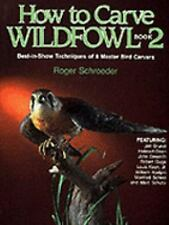 How to Carve Wildfowl: Book 2 Bk. 2)