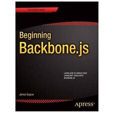 Beginning Backbone. Js : Learn How to Enrich Your Javascript Stack with...