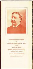 1908 William H. Taft MENU / PROGRAM Luncheon MICHIGAN RETAIL LUMBER DEALERS ASSC