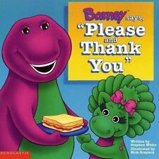Barney Says Please & Thank You