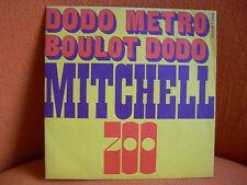 VINYL 45 T – EDDY MITCHELL & ZOO : DODO METRO BOULOT + 1 – YEYE FRENCH SOUL BLUE