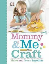 Mommy and Me Craft, DK Publishing