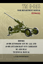 TM 9-252 Bofors 40-mm Automatic Antiaircraft Gun Carriages Technical Manual