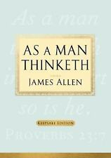 As a Man Thinketh by James Allen (2009, Hardcover)