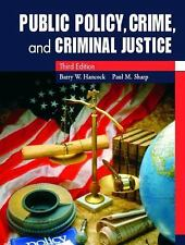 Public Policy, Crime, and Criminal Justice by Barry W. Hancock and Paul M....