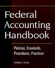 Federal Accounting Handbook : Policies, Standards, Procedures, Practices by...