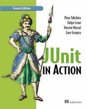 JUnit in Action by Felipe Leme, Petar Tahchiev, Gary Gregory and Vincent...