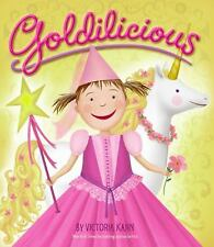Goldilicious by Victoria Kann c2009, VGC Hardcover, We Combine Shipping