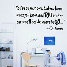 Your 's on Your Own Vinyl Wall Stickers Dr Seuss Quotes Kids Art Sticker Decal