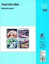 Food Into Cities: Selected Papers (FAO Agricultural Services Bulletins)