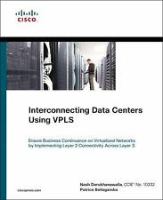 Networking Technology: Interconnecting Data Centers Using VPLS : Ensure Busines…