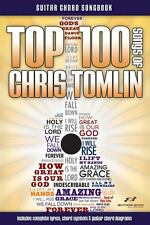 Top 100 Songs of Chris Tomlin (2013, Paperback)