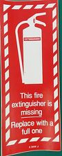 THIS FIRE EXTINGUISHER IS MISSING SIGN SELF ADHESIVE PRINTED 120x 300 MM SAFETY