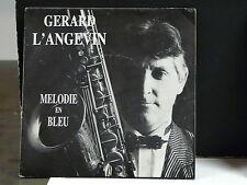 GERARD L'ANGEVIN Melodie en un bleu DEDICACE GL 4913