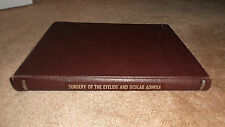 Surgery of the Eyelids and Ocular Adnexa by Alston Callahan Hardcover 1966