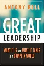 Great Leadership: What It Is and What It Takes in a Complex World-ExLibrary