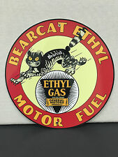 Bearcat ethyl motor fuel gasoline oil garage man cave racing vintage round sign