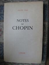 1948 Notes sur Chopin A Gide L'Arche Musique