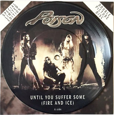 "POISON ‎- Until You Suffer Some (Fire And Ice) (7"") (Picture Disc) (EX/NM)"