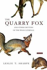 The Quarry Fox: And Other Tales of the Catskills by Leslie Sharpe ARC 3/17 paper