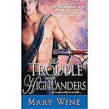 The Sutherlands Ser.: The Trouble with Highlanders 2 by Mary Wine (2012,...