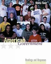 VG, American Government: Readings and Responses (with InfoTrac), Bauer, Monica,