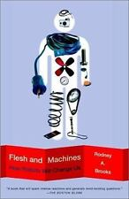 Flesh and Machines: How Robots Will Change Us