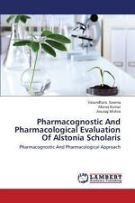 Pharmacognostic and Pharmacological Evaluation of Alstonia Scholaris by...