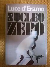 LIBRO - LUCE D'ERAMO - NUCLEO ZERO - CLUB DEL LIBRO MONDADORI 1982