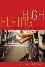Flying High: Sexy Stories from the Mile High Club-ExLibrary