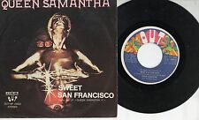 QUEEN SAMANTHA disco 45 g MADE in ITALY Sweet San Francisco STAMPA ITALIANA 1979