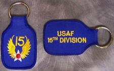 Embroidered Cloth Military Key Ring 15th Air Force NEW