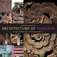 Architecture of Thailand, , Mertens, Brian, Sthapitanonda, Nithi, Good, 2006-05-