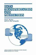 Data Transportation and Protection (Applications of Communications The-ExLibrary