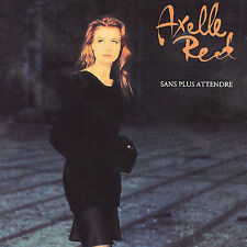 Red, Axelle, Sans Plus Attendre Audio   CD  LIKE NEW  BR161