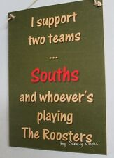 South Sydney Souths Rabbitohs v Easts Sydney Roosters Rugby League Sign