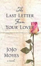 The Last Letter from Your Lover by Jojo Moyes (Hardback, 2011)