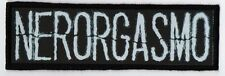 NERORGASMO PATCH / SPEED-THRASH-BLACK-DEATH METAL
