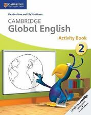 Cambridge Global English Stage 2 Activity Book by Caroline Linse and Elly...