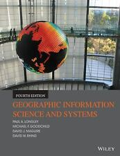Geographic Information Science and Systems by Michael F. Goodchild, Paul A. Long
