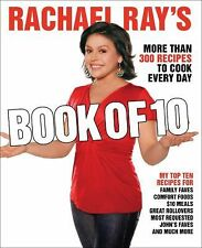 Rachael Ray's Book of 10  More Than 300 Recipes to Cook Every Day by Rachael...