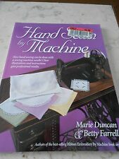 Hand Sewn By Machine by Marie Duncan Betty Farrell (2000, PB) Book