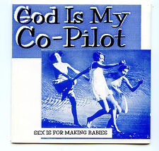 Sex Is for Making Babies by God Is My Co-Pilot (CD, Jan-1995, DSA)